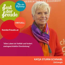 Katja Sturm-Schnabl, Zeitzeugin